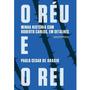 O Réu E O Rei Minha História C/ Roberto Carlos Livro Lacrado Original
