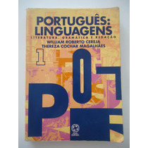 Português Linguagens Volume 1 - William Cereja E Thereza