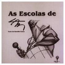 As Escolas De Lan - Haroldo Costa (textos) - Frete Grátis