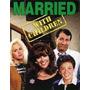 Um Amor De Família - Married With Children - 8 Temporadas