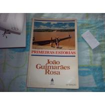 Primeiras Estórias João Guimarães Rosa 1985 Nova Fronteira