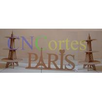 Kit Paris 2 Torres Eiffel Doces + 1 Nome Paris Mdf 6mm Festa