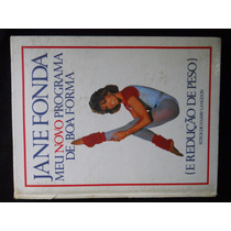 Jane Fonda - Meu Novo Programa De Boa Forma, Redução De Peso