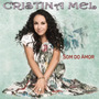 Cd Cristina Mel Som Do Amor