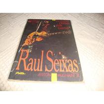 Livro De Raul Seixas- Eu Quero Cantar Por Cantar-1994.
