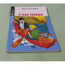 A Ilha Perdida - Maria José Dupré