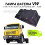 Tampa Bateria Caminhão Vw 13180 15180 24250 Ano 2001 Acima