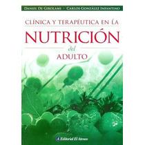 Clinica Y Terapeutica En La Nutricion Del Adulto De De Girol