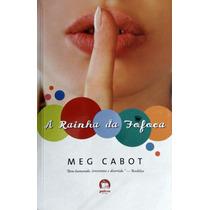 A Rainha Da Fofoca - Meg Cabot
