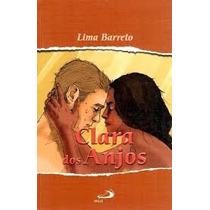 Livro Clara Dos Anjos - Lima Barreto Paulus Reliquiaja