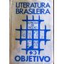Literatura Brasileira Objetivo A Prosa De Ficção