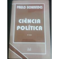 Ciencia Politica - 13ª Edição / Paula Bonavides