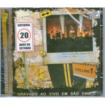 Cd Catedral - 20 Anos De Estrada Vol - 1 - Novo Lacrado***