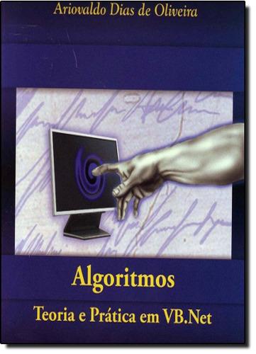 Algoritmos Teoria E Pratica Em Vb Net De Oliveira Ariovaldo