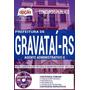 Apostila Prefeitura De Gravataí - Rs 2018 - Agente Admin