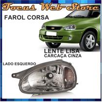 Farol Corsa Lente Lisa Carcaça Cinza 94 95 96 97 98 99 Le