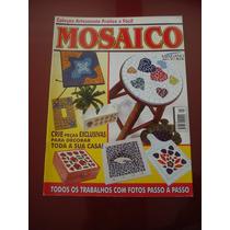 Revista Artesanato Prático E Fácil Mosaico N°1