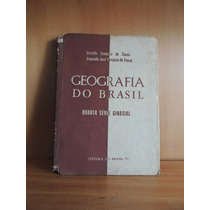 Livro Geografia Do Brasil Geraldo Sampaio De Souza 1955