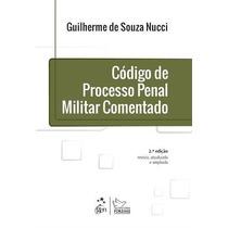 E-book Código De Processo Penal Militar Comentado 2e Nucci