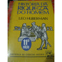 História Da Riqueza Do Homem Leo Huberman Livro