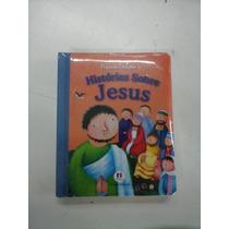 Livro Histórias Sobre Jesus Infantil