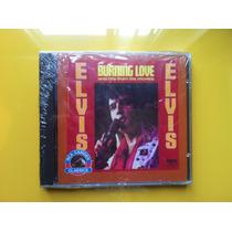 Cd Elvis Presley. Burning Love, Hits From His Movies - Raro