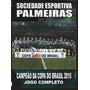 Dvd Palmeiras Campeão Da Copa Do Brasil 2015
