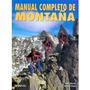 Livro Manual Completo De Montanha Editora Desnivel