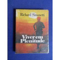 Livro - Viver Em Plenitude - Richard Simonetti