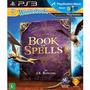 Jogo Playstation 3 Sony - Ps3 - Wonderbook: Book Of Spells
