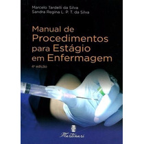 Manual De Procedimentos Para Estagio Em Enfermagem