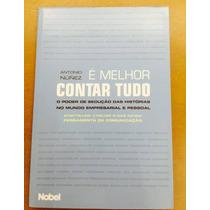 É Melhor Contar Tudo (livro De Antonio Núñez)