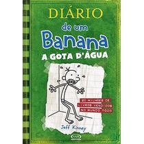 Diário De Um Banana 3: A Gota D`água - Capa Brochura