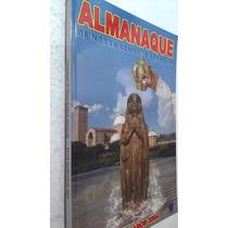 Livro Almanaque De Nossa Senhora Aparecida Ecos Marianos 04