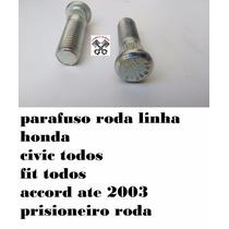 Parafuso Roda Prisioneiro Honda Civic Fit Accord Crv