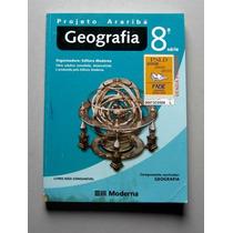 Geografia - Projeto Araribá / 8.a Série