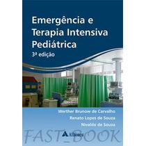 Livro Emergência E Terapia Intensiva Pediátrica 3ª Edição