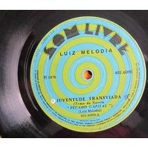 Compacto Luiz Melodia Juventude Transviada