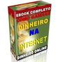Coleção E-books Como Ganhar Dinheiro Na Internet 70 Livros