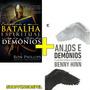 Livro Entendendo A Batalha Espiritual + Anjos E Demônios Original