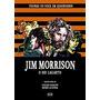 Livro Figuras Do Rock Em Quadrinhos Jim Morrison