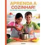 Cozinhando Para Criancas I - Dvd