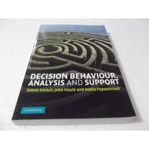 Livro Decision Behaviour, Analysis And Support