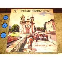 Lp Dilermando Reis - Saudade Ouro Preto (1968)