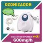 Aparelho De Ozônio Trata 236 Doenças 600mg/h Frete Grátis