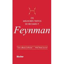 Livro Os Melhores Textos De Richard P. Feynman - Novo