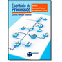 Escritório De Processos: Bpmo ( Business Process Management