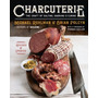 Livro - Charcuterie: The Craft Of Salting, Smoking, And ...