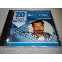 Cd Nando Cordel - 20 Super Sucessos - Polydisc