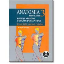 Anatomia: Texto E Atlas - Vol.3 - Sistema Nervoso E Orgãos